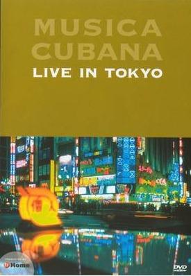 musica cubana live in tokio dvd