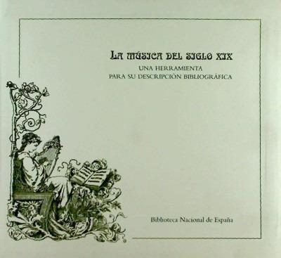 música del siglo xix.herramienta(libro )