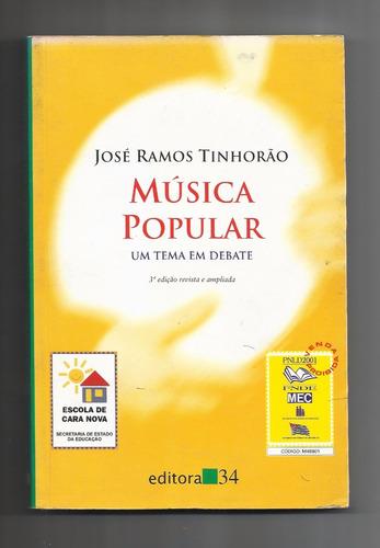 música popular: um tema em debate - josé ramos tinhorão