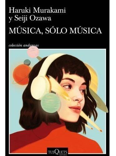 música , sólo música - haruki murakami