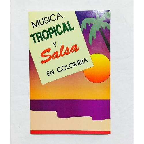 música tropical y salsa en colombia