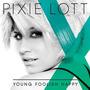Cd Original De Pixie Lott Young Foolish Happy Nuevo