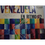 Venezuela En Ritmo - Volumen 2 Lp