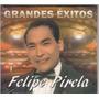 Felipe Pirela - Grandes Exitos Cd Original Nuevo