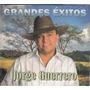 Jorge Guerrero - Grandes Exitos Cd Original Nuevo