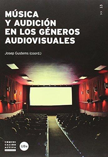 música y audición en los géneros audiovisuales (comunicació