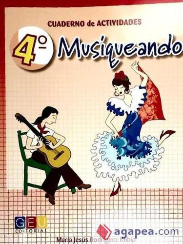 musiqueando 4. cuaderno de actividades(libro música)