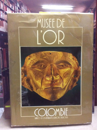 musse de l'or. colombia. en francés