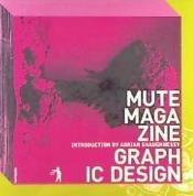 mute magazine(libro cuidado del cuerpo)