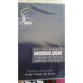 Mva - Curso De Teologia - Missiologia - A Missão De Deus E A