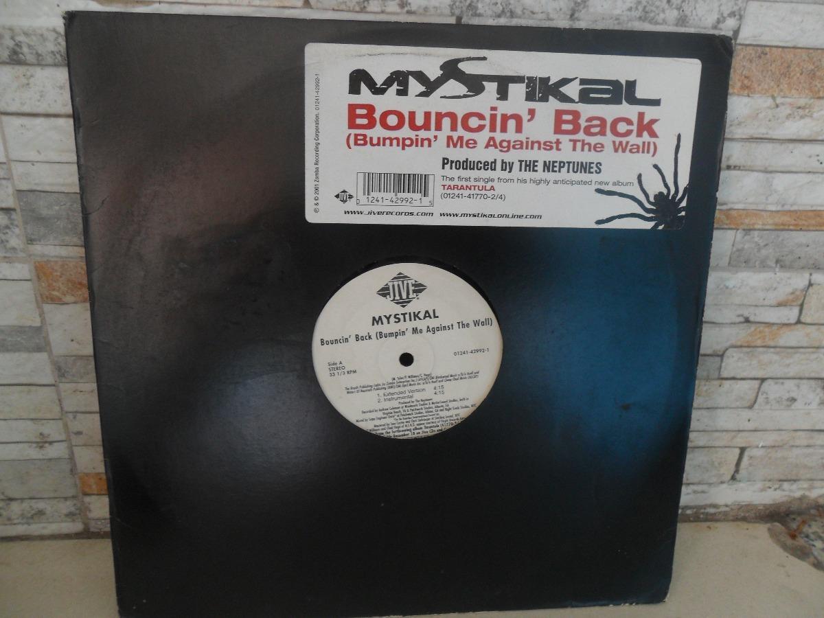 Mystikal = Bouncin Back ( Bumpin Me Against The Wall