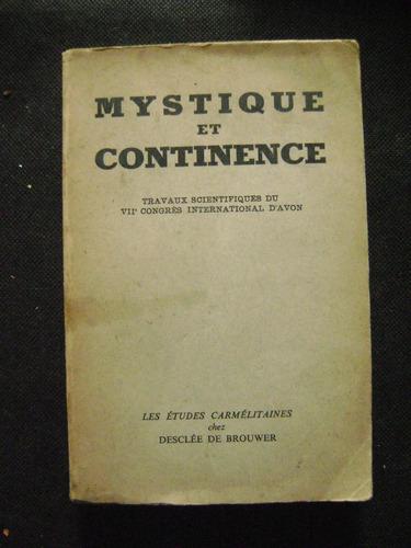 mystique et continence, baudouin, bosc, camelot, dolto