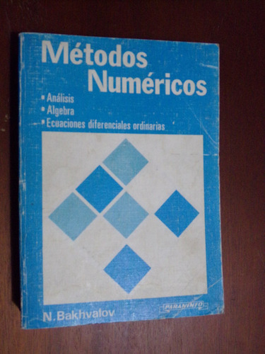 n. bakhvalov, metodos numéricos. editorial paraninfo 1980
