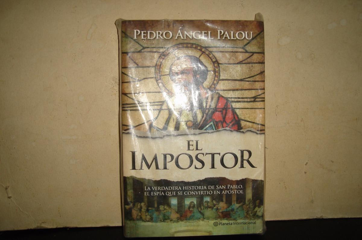 el impostor pedro angel palou