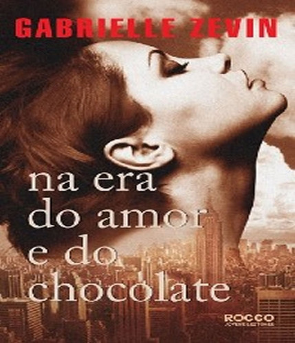 na era do amor e do chocolate - vol 03
