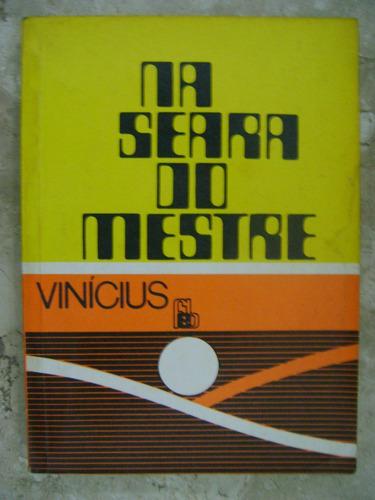 na seara do mestre vinicius c1