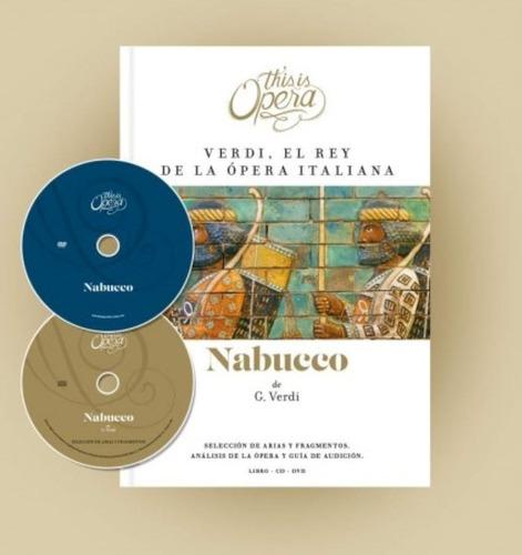 nabucco - verdi - this is opera n° 11 - libro + cd + dvd