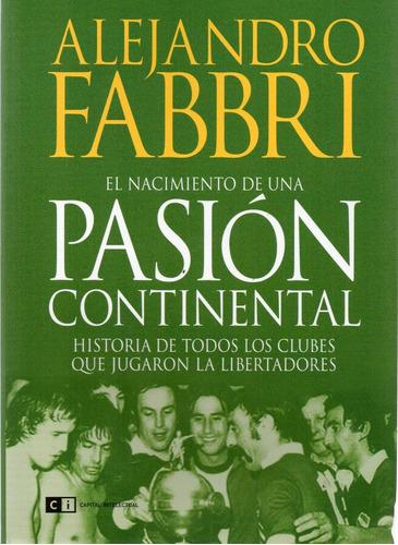 nacimiento de una pasión continental alejandro fabbri (ci)