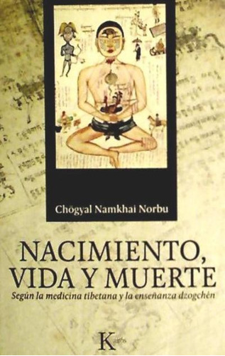nacimiento, vida y muerte: según la medicina tibetana y la e