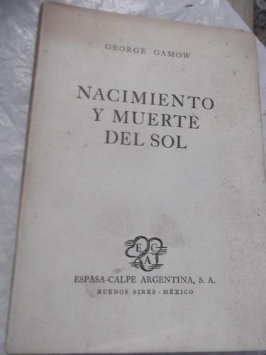nacimiento y muerte del sol george gamow traducido e sabato