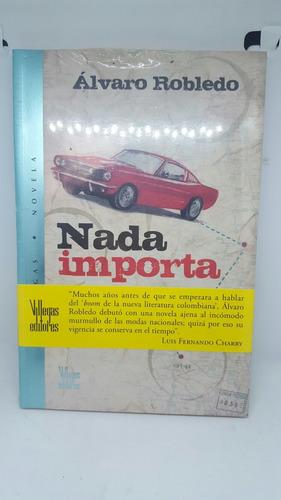 nada importa - libro novela