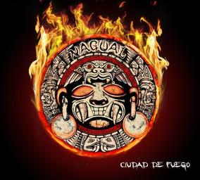 Nagual Nuevosellado Cd Ciudad De Fuego