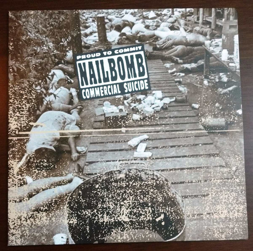 nailbomb ¿ proud to commit commercial suicide