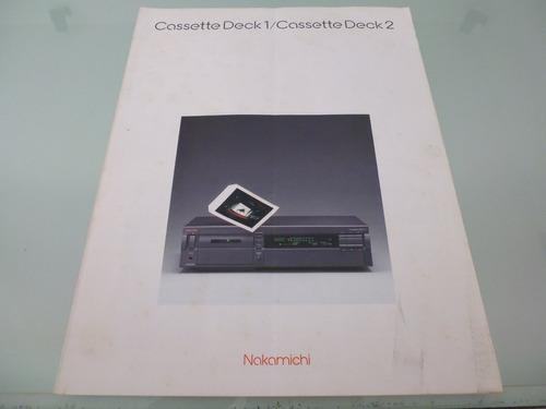 nakamichi / cassette deck 1 / cassette deck 2 / folleto /