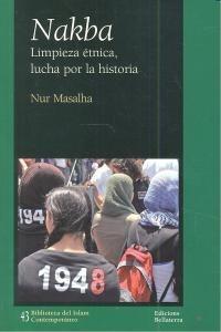 nakba: limpieza étnica, lucha por la historia n envío gratis