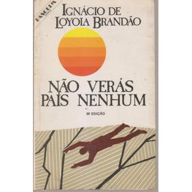 Nao Veras Pais Nenhum Ignacio De Loyola Brandao En Portugués