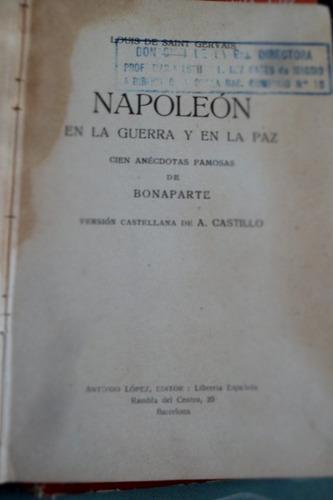 napoleon en la guerra y en la paz de l. de saint gervais