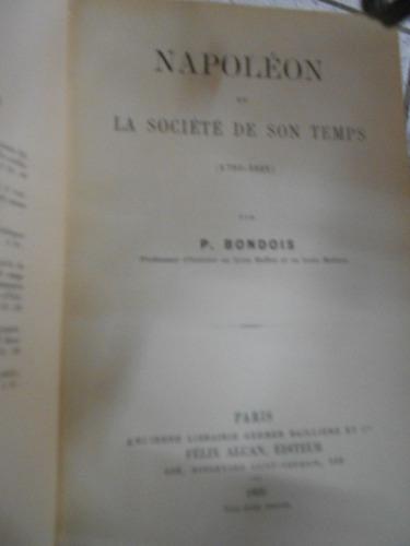 napoléon et la societe de son temps (1793-1821) p. bondois