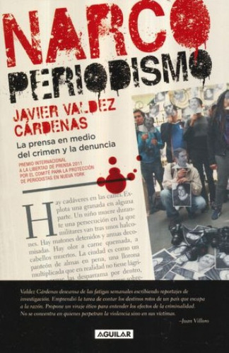 narco periodismo javier valdez cárdenas