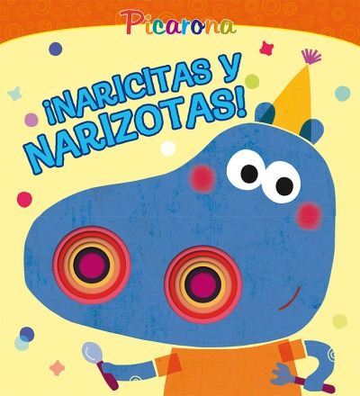 ¡naricitas y narizotas!/ little noses and big noses!(libro i