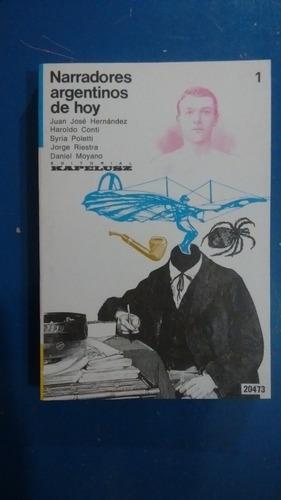 narradores argentinos 1 y 2 - castillo, tizón, conti, moyano