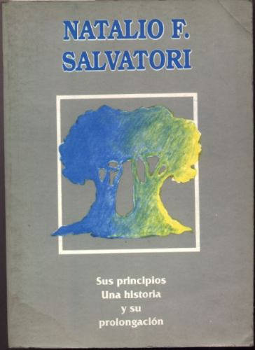 natalio f. salvatori. sus principios, una historia...