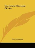 natural philosophy of love, remy de gourmont