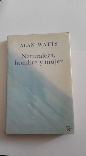 naturaleza hombre y mujer   de alan watts