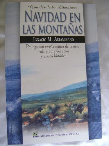 navidad en las montañas. altamirano. grandes literatura