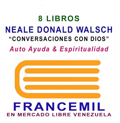 neale donald walsch pack 8 libros de conversaciones con dios