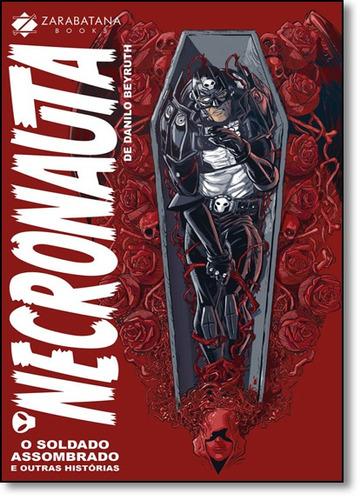 necronauta: o soldado assombrado e outras histórias - vol.1