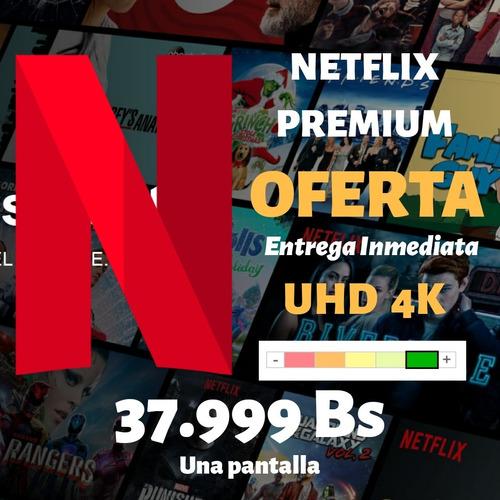 neflix ultra hd 4k premium un mes mercadolider anticaida