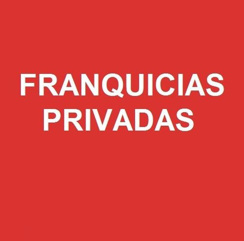 negocio de expansión de franquicias privadas nivel nacional