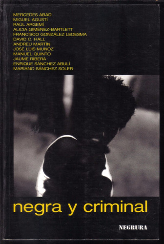 negra y criminal. novela negra a 24 manos