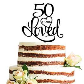 Negro Acrilico 50 Anos Loved Primero De La Torta Las Decora