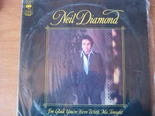 neil diamond  i´m glad you´re here whith me tonight lpvinilo