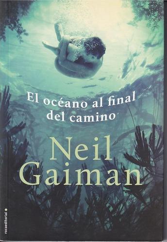 neil gaiman el oceano al final del camino roca editorial