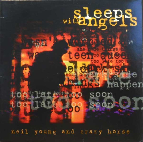 neil young - sleeps with angels