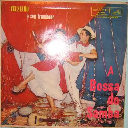 nelsinho e seu trombone  -  a bossa do samba - rca-bbl-1080