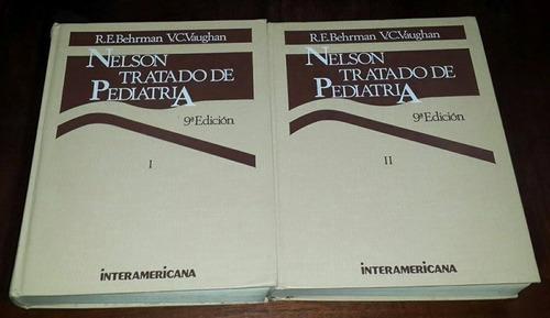 nelson, tratado de pediatria. 9ª ed. 2 tomos.